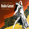 A Tribute to the Legend Nadia Gamal - CD