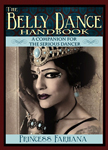 The Belly Dance Handbook by Princess Farhana - BOOK