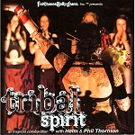 Tribal Spirit with FatChanceBellyDance – FCBD music CD