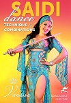 Saidi Dance - Technique and Combinations with Vanessa of Cairo - DVD