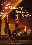 Mayte presents Shimmy Sweat & Smile: Volume One - DVD