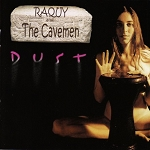 Dust by Raquy and The Cavemen - CD