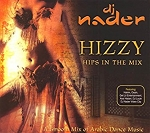 Hizzy - Hips in the Mix by DJ Nader (Arabic Pop Mix) CD
