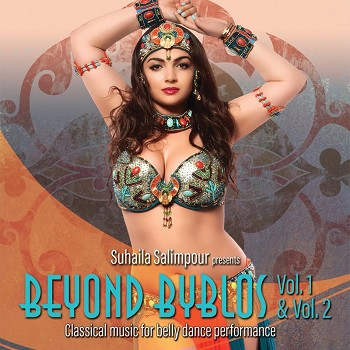 Beyond Byblos Vol. 1 & 2 - Suhaila Salimpour - 2 CD SET