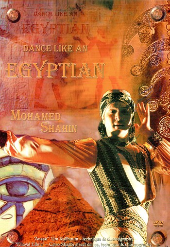 Dance Like an Egyptian Vol. 1 - Mohamed Shahin - DVD
