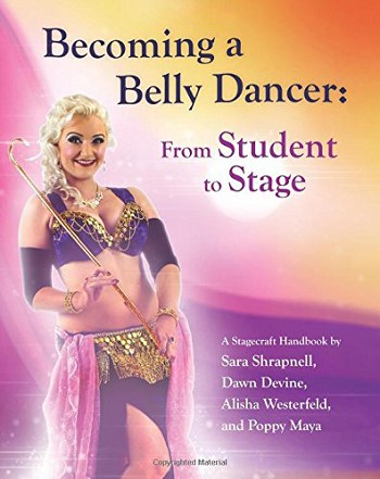 Becoming a Belly Dancer: From Student to Stage - BOOK