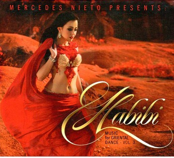 Mercedes Nieto presents Habibi Music for Oriental Dance Vol. 3 - CD