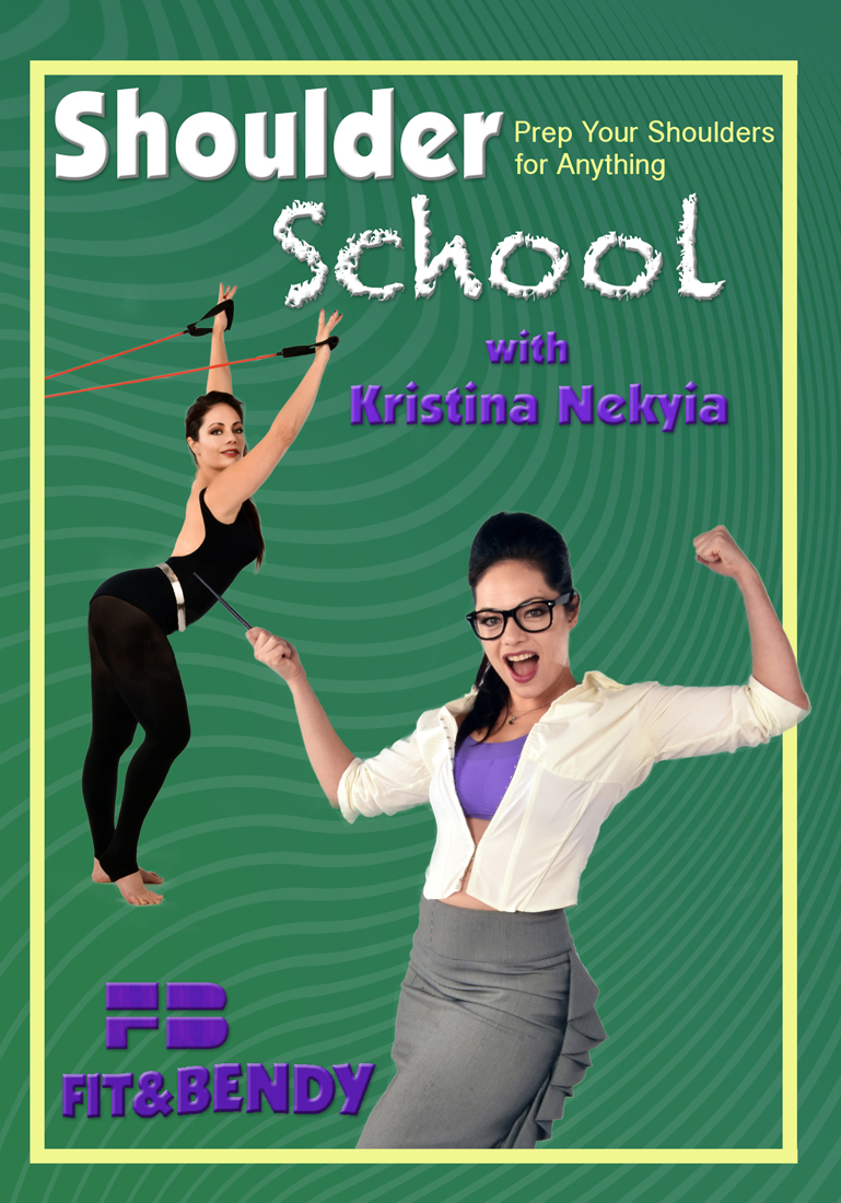 Shoulder School: Prep Your Shoulders for Anything - Kristina Nekyia - DVD