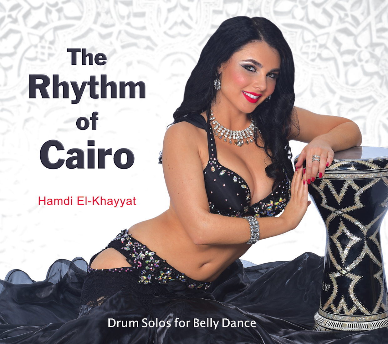 The Rhythm of Cairo: Drum Solos for Belly Dance by Hamdi El-Khayyat - CD