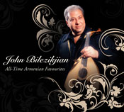 All-Time Armenian Favourites by John Bilezikjian - CD