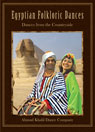 Egyptian Folkloric Dances- Ahmad Khalil Dance Company - DVD