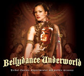 Bellydance Underworld (Tribal Fusion) CD