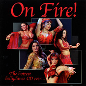 On Fire! The Hottest Bellydance CD Ever...  CD