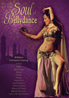 The Soul of Bellydance (belly Dance performances) - DVD