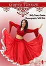 Gypsy Passion: Belly Dance Fusion Choreography with Skirt with Vashti - DVD