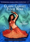 Classic Cabaret Floorwork with Anaheed - DVD