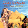 Cairo Caravan - Bellydance with Dina - CD
