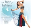 Spirit of Bellydance - CD