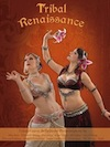 Tribal Renaissance - Tribal Fusion Bellydance Performances - DVD