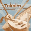 Taksim: The Art of Arabian Solos - CD