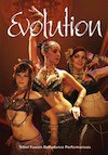 Evolution: Tribal Fusion Bellydance Performances - DVD