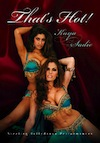 That's Hot! Sizzling Bellydance Performances - Kaya & Sadie - DVD