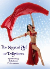 The Magical Art of Bellydance: Live Belly Dance Performances - DVD