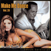 Make Me Dance Vol. 20 - Setrak Sarkissian - CD