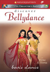 Discover Bellydance: BASIC DANCE with Veena & Neena - DVD