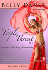Belly Dance Triple Threat Set - Michelle Joyce - DVD