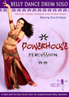 Powerhouse Percussion Belly Dance Drum Solo - DVD