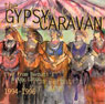 From Berbati's and Key Largo - Gypsy Caravan - CD