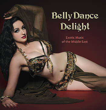 Belly Dance Delight: Exotic Music of the Middle East (Various Artists) - CD