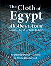The Cloth of Egypt: All About Assiut by Dawn Devine - BOOK