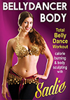 Bellydancer Body with Sadie: Total Bellydance Workout - DVD
