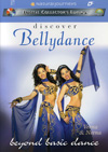 Discover Bellydance: BEYOND BASIC DANCE with Veena and Neena DVD