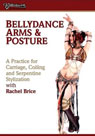 Bellydance Arms and Posture - Rachel Brice - DVD