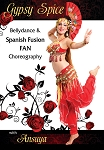 Gypsy Spice: Bellydance & Spanish Fan Fusion with Ansuya - DVD
