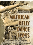 Amaya presents American Belly Dance Icons - DVD - LIMITED EDITION