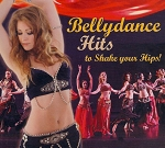 Bellydance Hits to Shake Your Hips! - CD