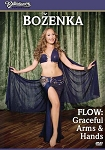 Bozenka presents Flow: Graceful Arms and Hands - DVD