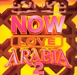 Now Love Arabia 2 (Arabic Compilation) CD