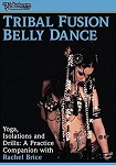 Tribal Fusion Belly Dance with Rachel Brice - DVD