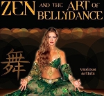 Zen and the Art of Bellydance - CD