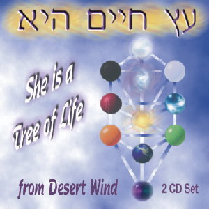 She is a Tree of Life (2 CD Set) by Desert Wind