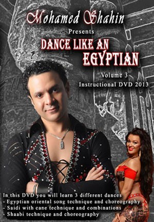 Dance Like an Egyptian Vol. 3 - Mohamed Shahin - DVD