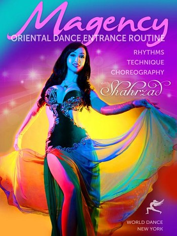 Magency: The Oriental Dance Entrance Routine - Rhythms, Technique, Choreography, with Shahrzad - DVD