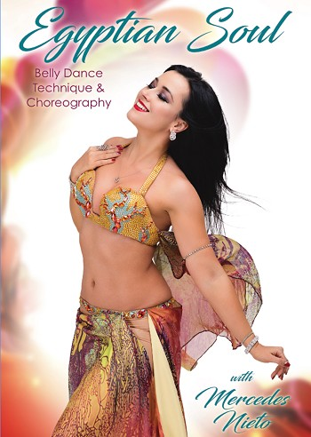 Egyptian Soul: Belly Dance Technique & Choreography with Mercedes Nieto - DVD