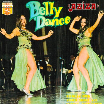 Belly Dance with Aziza - CD (Nicolas Dick, Aboud Abdel Aal, Hassan Abou Seoud)
