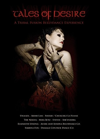 Tales of Desire: A Tribal Fusion Bellydance Experience - DVD